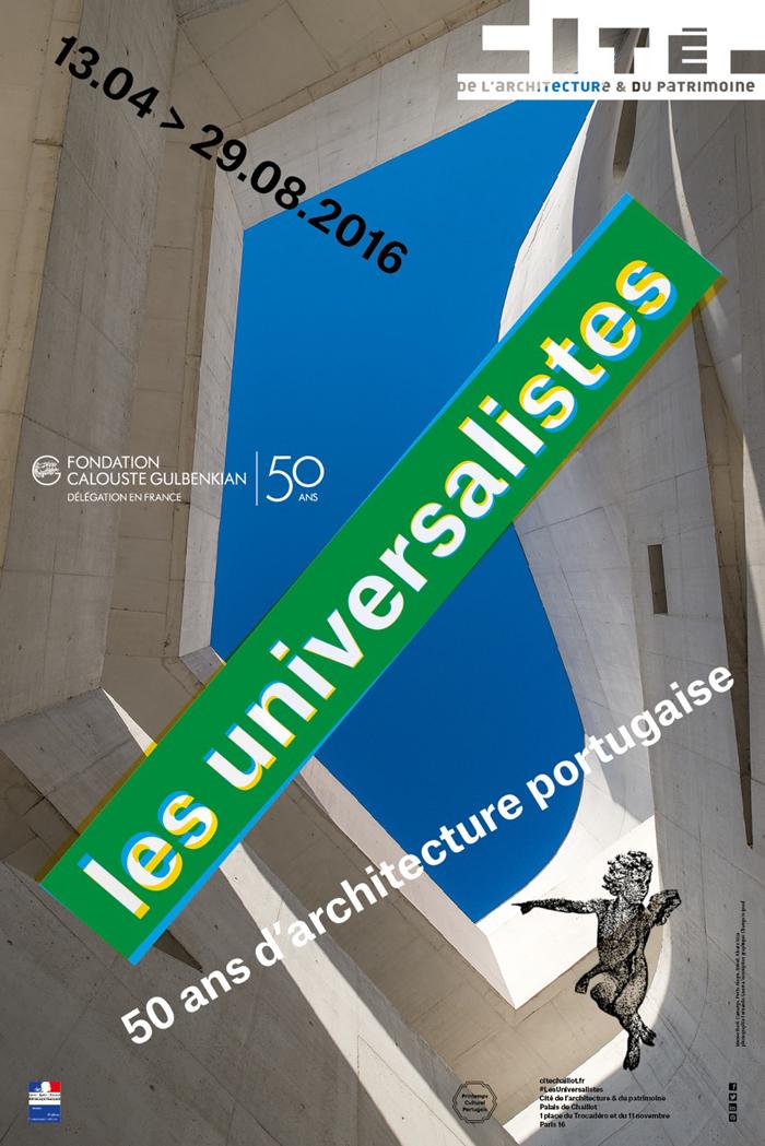 """Exposition """"Les Universalistes, 50 ans d'architecture portugaise"""", Paris, mai 2016"""
